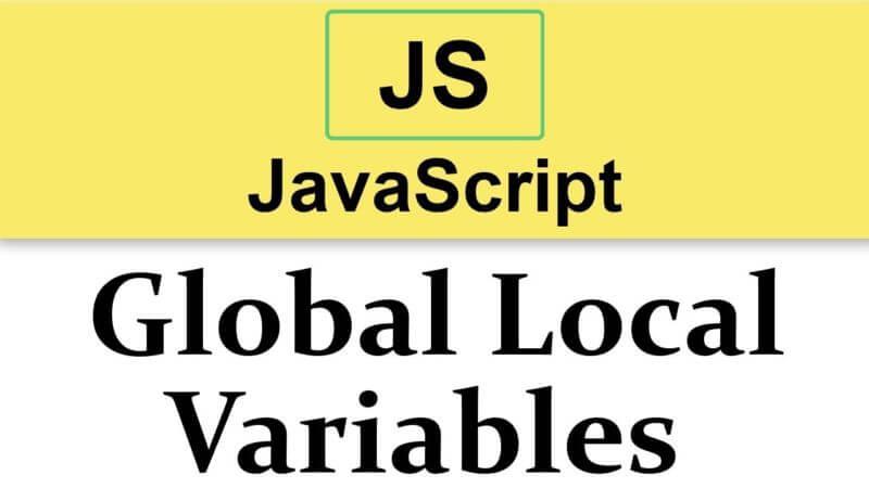Phạm vi của biến cục bộ và biến toàn cục trong Javscript